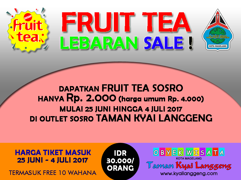 PROMO FRUIT TEA LEBARAN TAMAN KYAI LANGGENG 2017